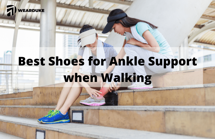 10 Best Shoes for Ankle Support when Walking (2021 Reviewed)