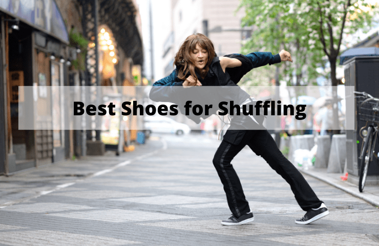 Best Shoes for Shuffling [2021 Reviewed] – Discover Modern, & Luxe Sneakers
