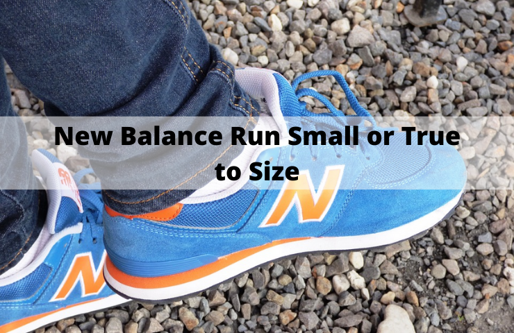 Do New Balance Run Small, Big, or True to Size?