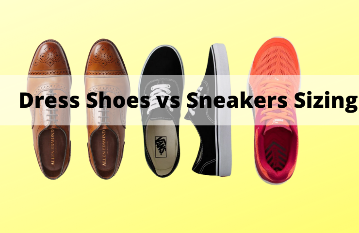 Dress Shoe Size vs Sneakers (What's the Difference?)