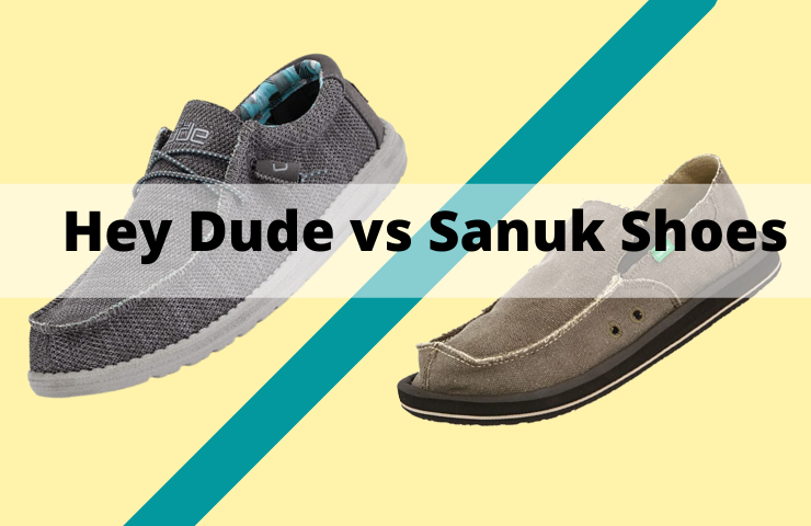 Hey Dude vs Sanuk Shoes (What's the Difference?)